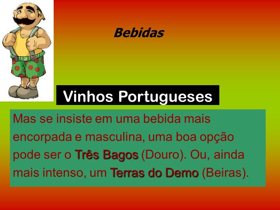 Vinhos Portugueses Bebidas Mas se insiste em uma bebida mais