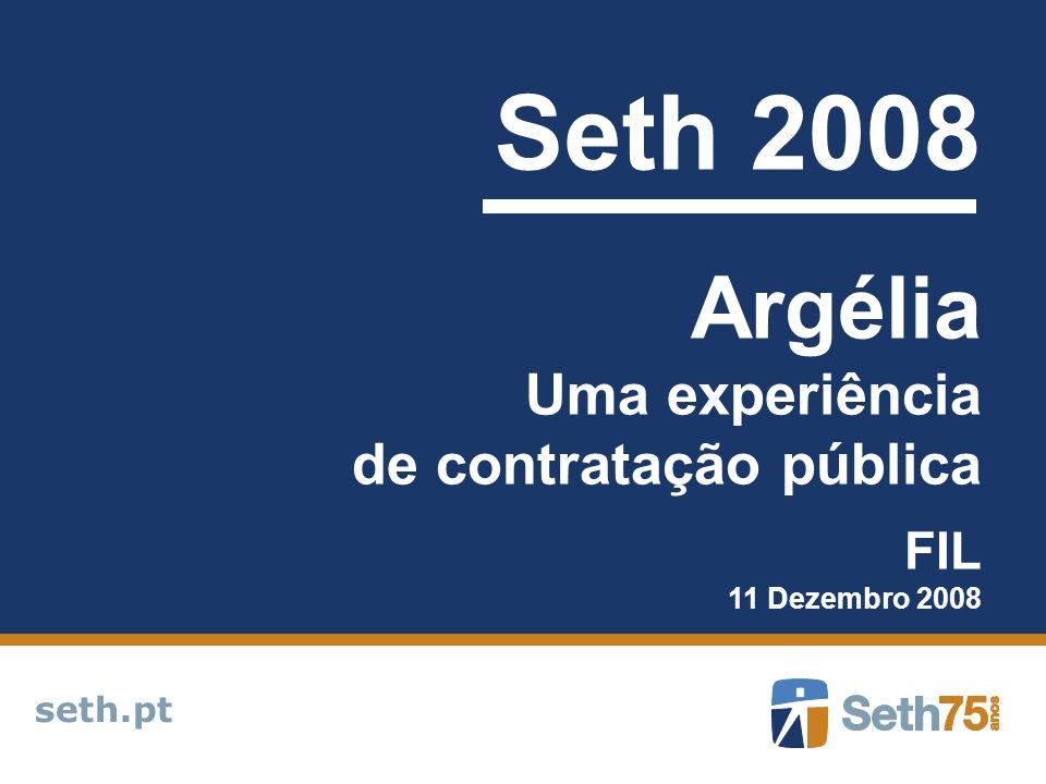 Seth 2008 Argélia Uma experiência de contratação pública FIL seth.pt