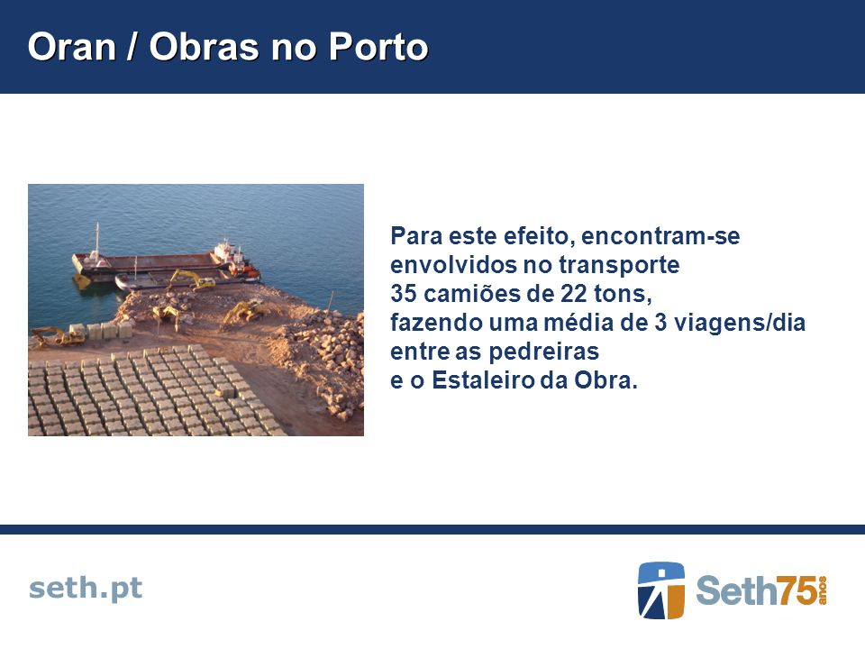 Oran / Obras no Porto seth.pt