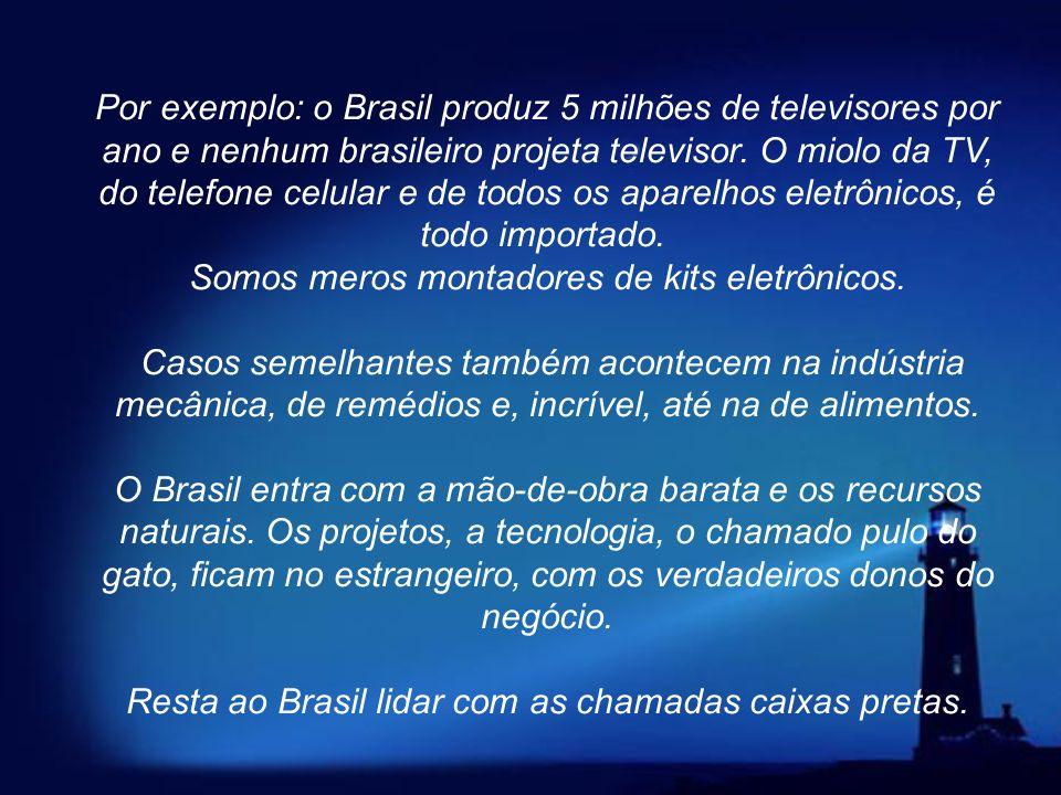 Resta ao Brasil lidar com as chamadas caixas pretas.