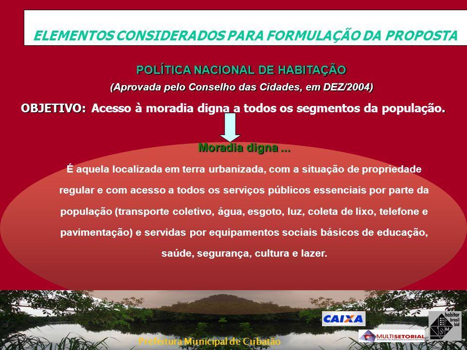 ELEMENTOS CONSIDERADOS PARA FORMULAÇÃO DA PROPOSTA