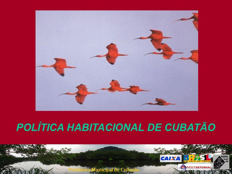 POLÍTICA HABITACIONAL DE CUBATÃO