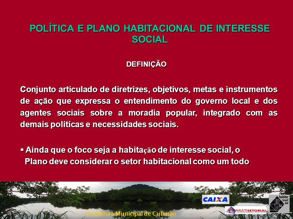 POLÍTICA E PLANO HABITACIONAL DE INTERESSE SOCIAL