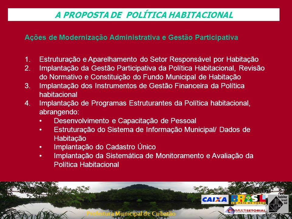 A PROPOSTA DE POLÍTICA HABITACIONAL