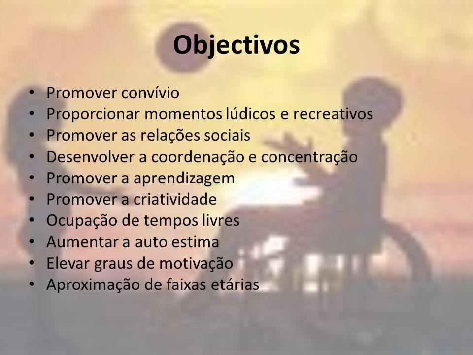 Objectivos Promover convívio