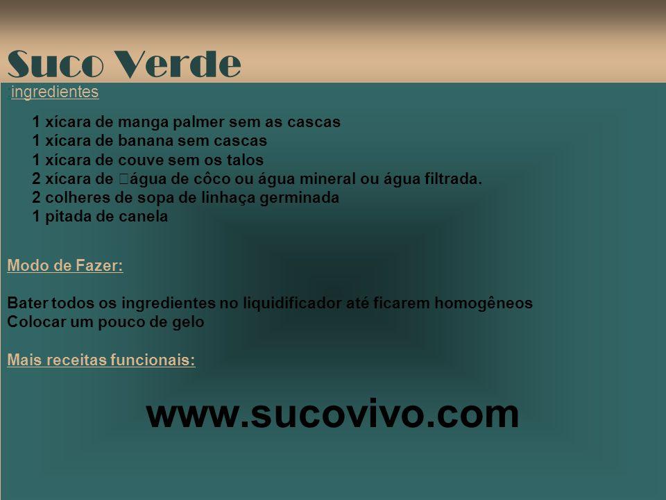 www.sucovivo.com Suco Verde