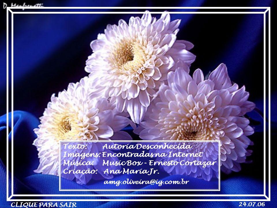 amg.oliveira@ig.com.br Texto: Autoria Desconhecida