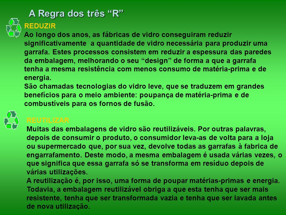 A Regra dos três R REDUZIR
