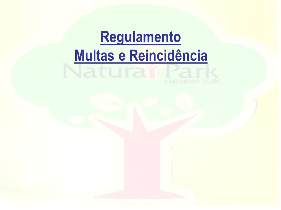 Regulamento Multas e Reincidência