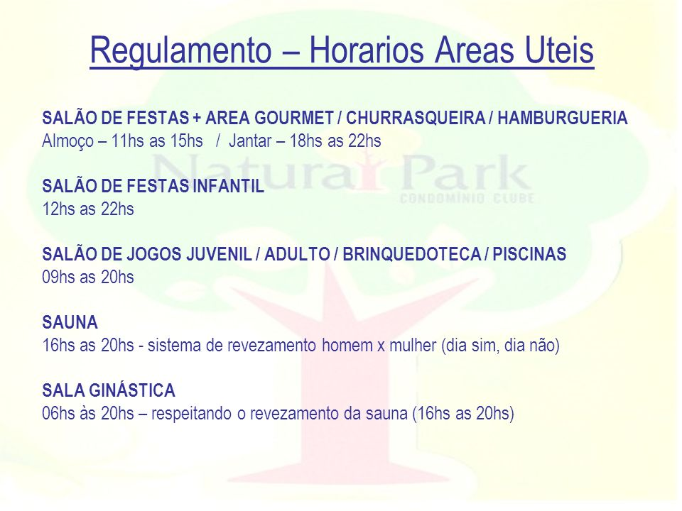 Regulamento – Horarios Areas Uteis
