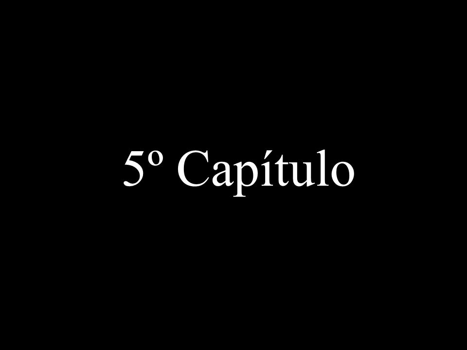 5º Capítulo
