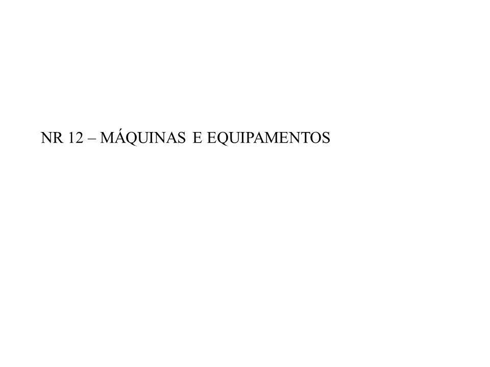 NR 12 – MÁQUINAS E EQUIPAMENTOS