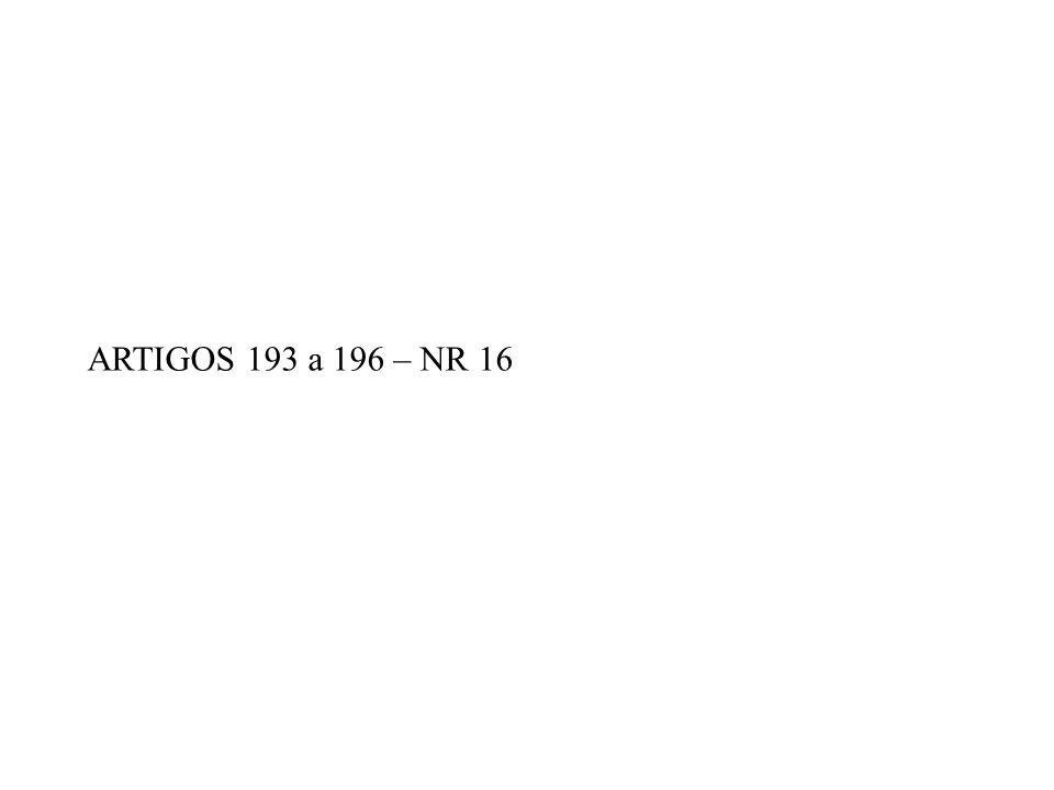 ARTIGOS 193 a 196 – NR 16