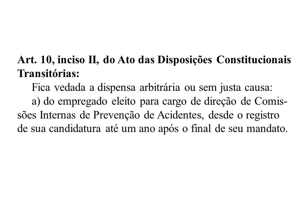 Art. 10, inciso II, do Ato das Disposições Constitucionais