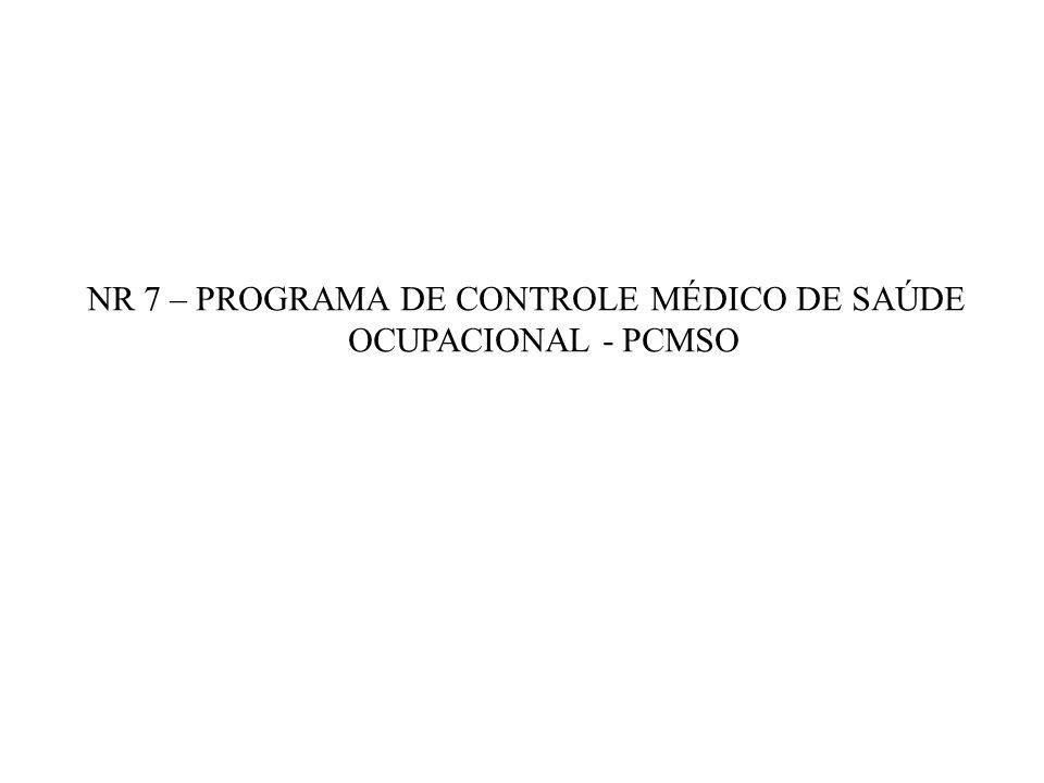 NR 7 – PROGRAMA DE CONTROLE MÉDICO DE SAÚDE