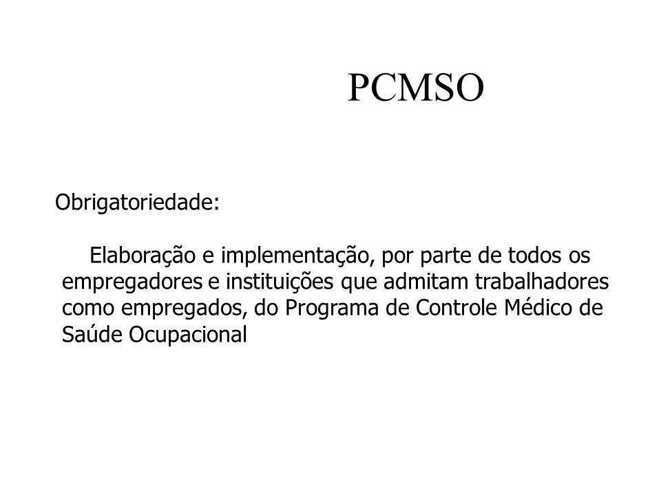 PCMSO Obrigatoriedade: