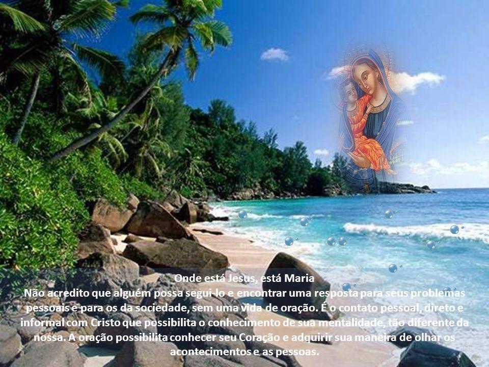 Onde está Jesus, está Maria