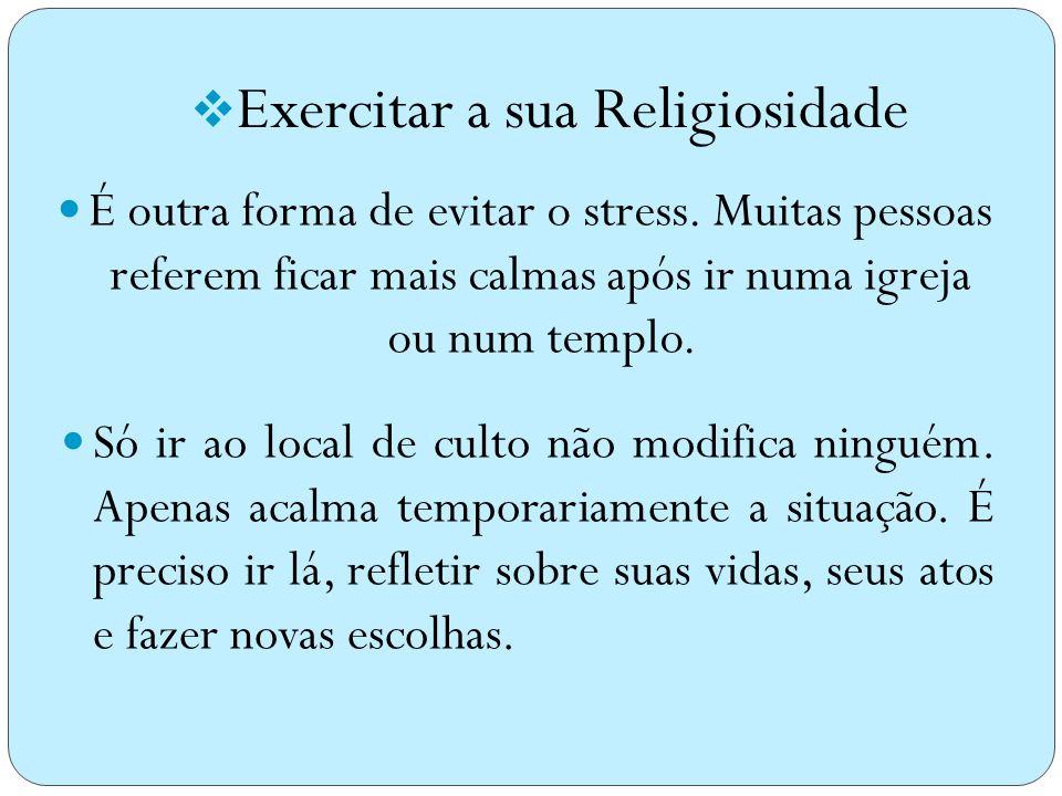 Exercitar a sua Religiosidade
