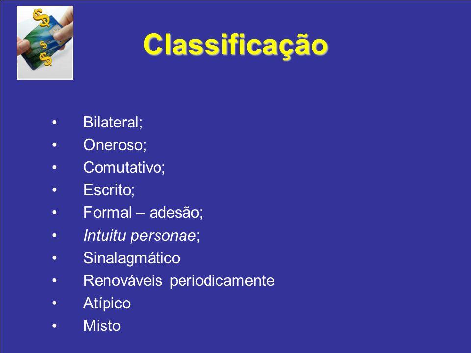Classificação Bilateral; Oneroso; Comutativo; Escrito;