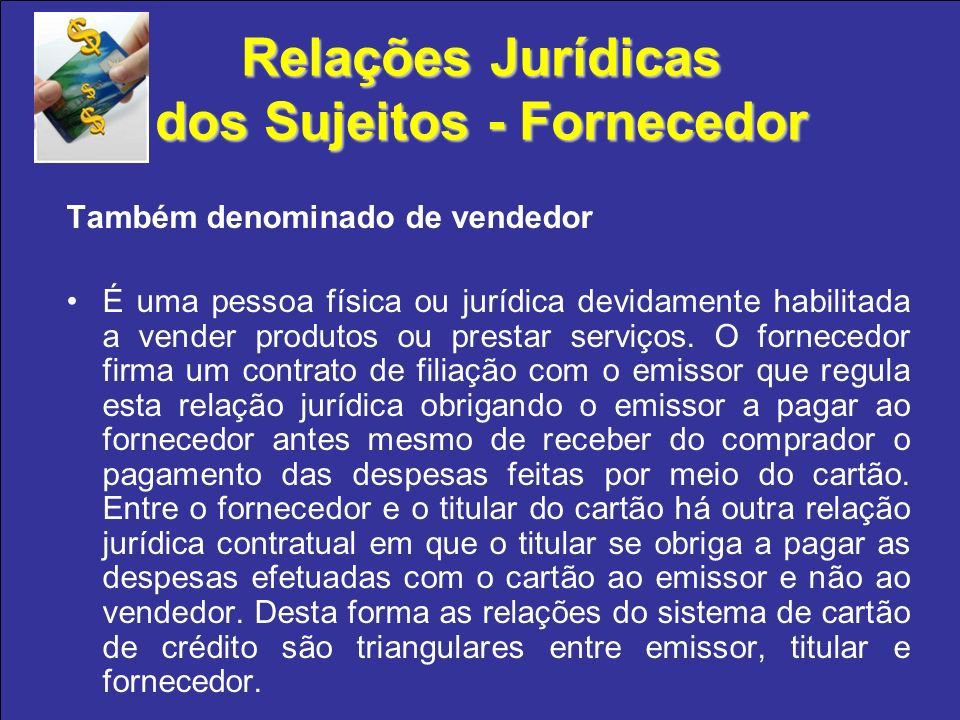Relações Jurídicas dos Sujeitos - Fornecedor