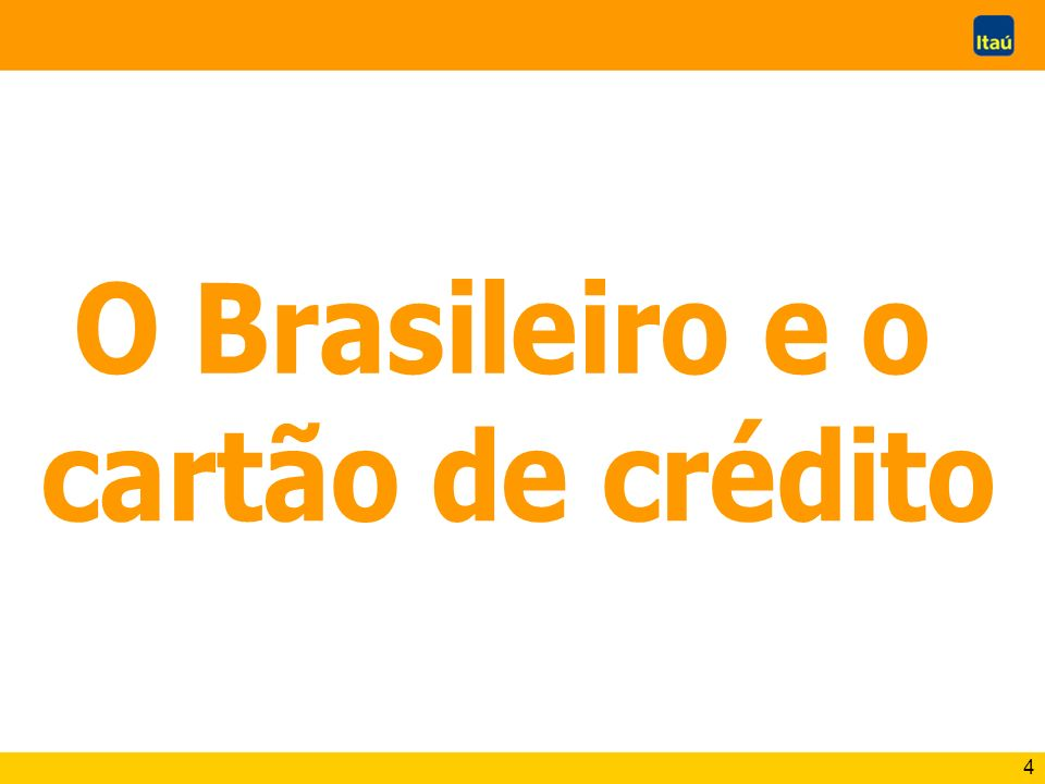 O Brasileiro e o cartão de crédito