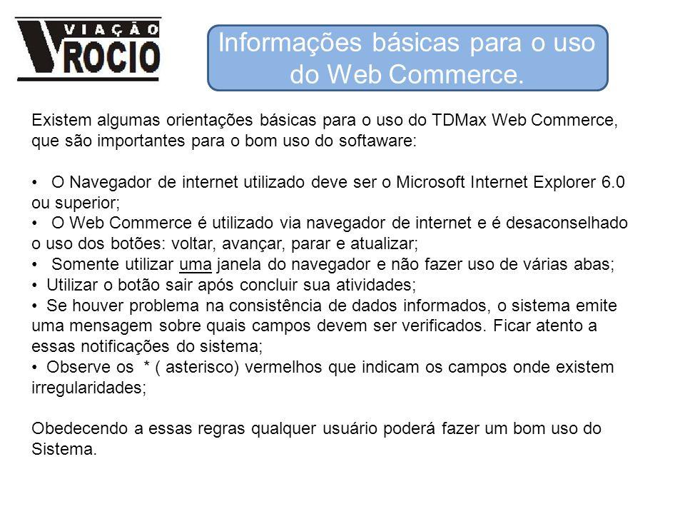 Informações básicas para o uso do Web Commerce.