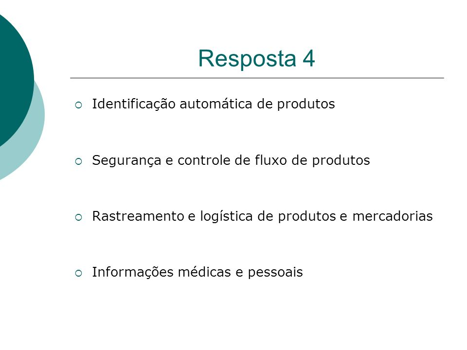 Resposta 4 Identificação automática de produtos