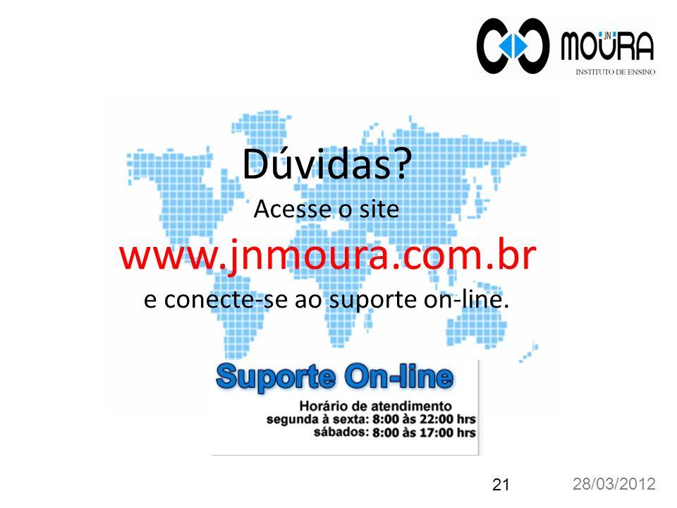 Dúvidas. Acesse o site www. jnmoura. com
