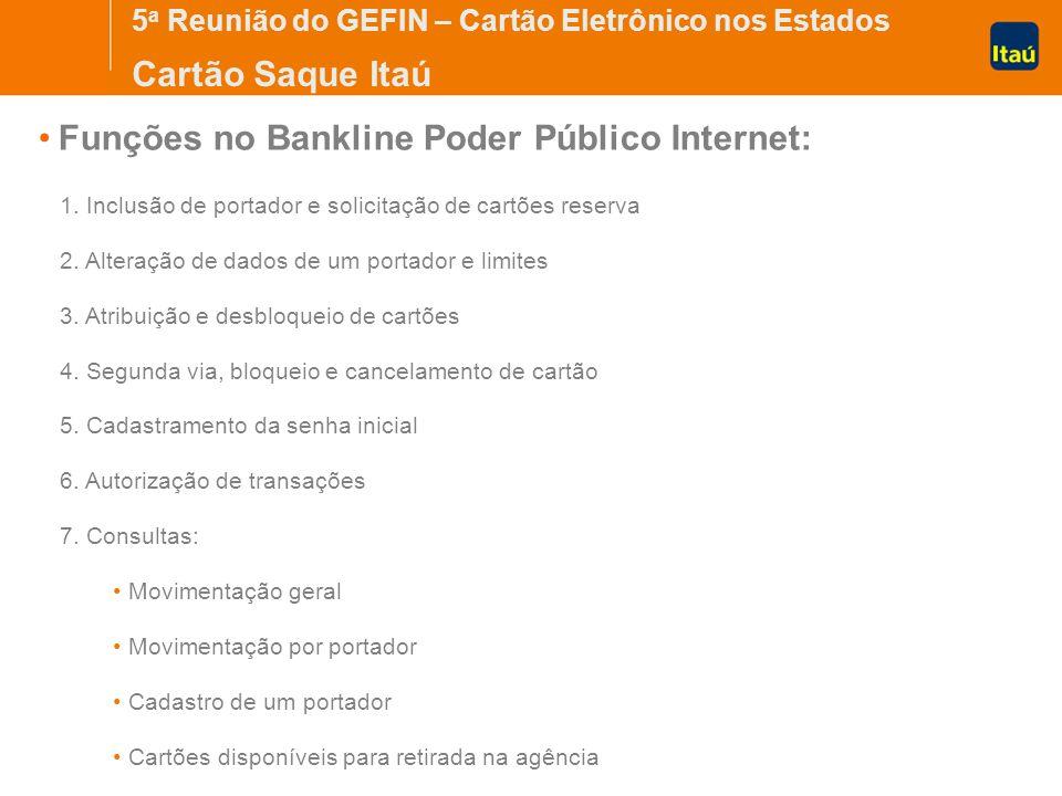 Funções no Bankline Poder Público Internet: