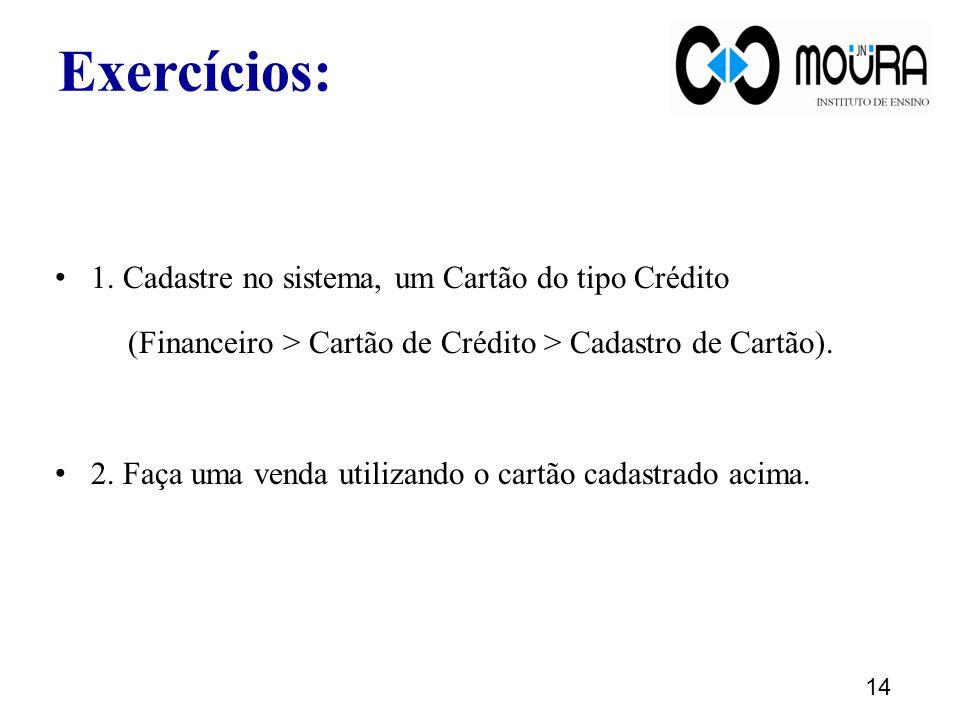 (Financeiro > Cartão de Crédito > Cadastro de Cartão).