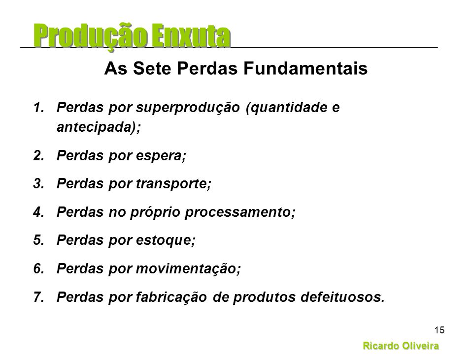 As Sete Perdas Fundamentais