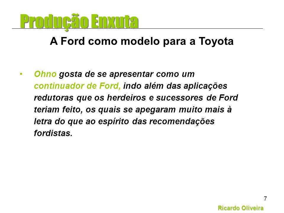 A Ford como modelo para a Toyota