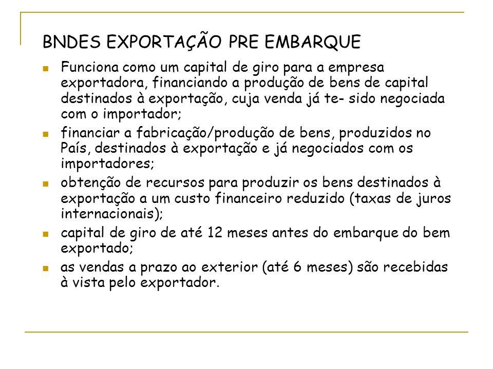 BNDES EXPORTAÇÃO PRE EMBARQUE