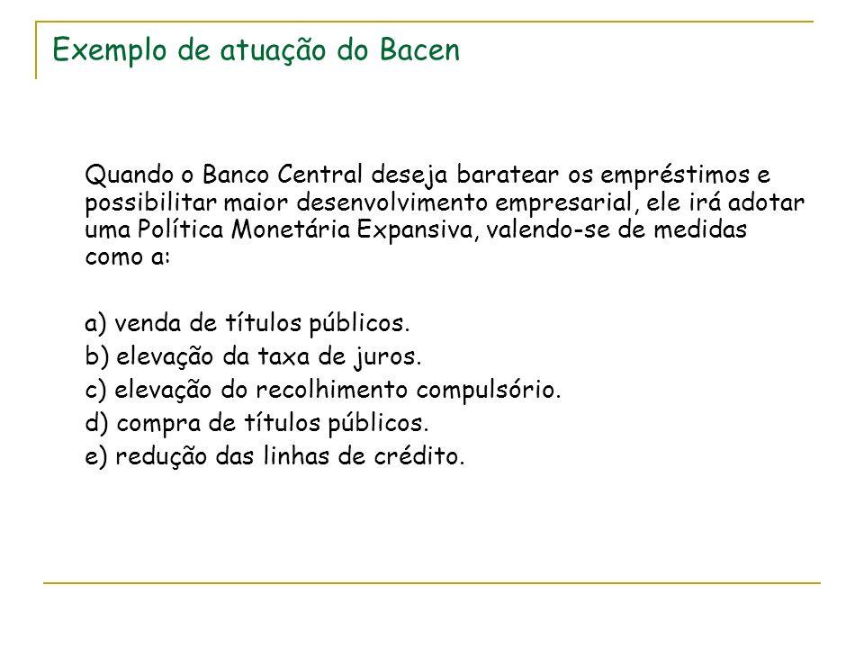 Exemplo de atuação do Bacen