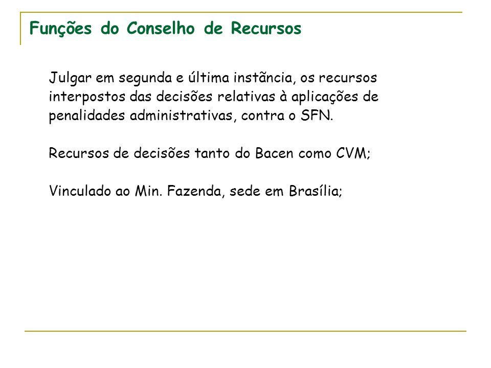 Funções do Conselho de Recursos