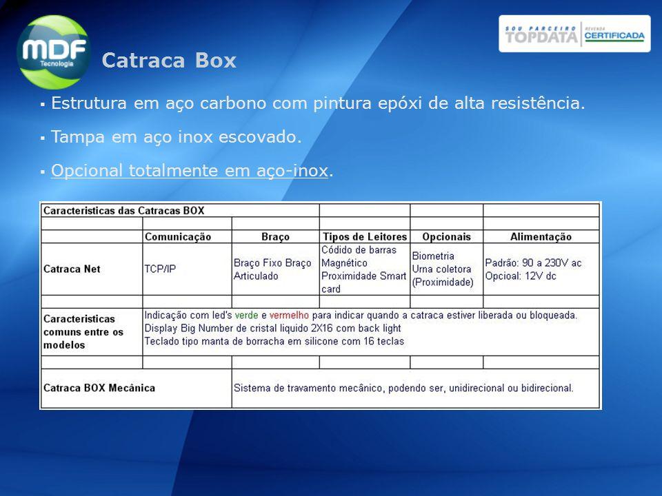 Catraca Box Estrutura em aço carbono com pintura epóxi de alta resistência. Tampa em aço inox escovado.