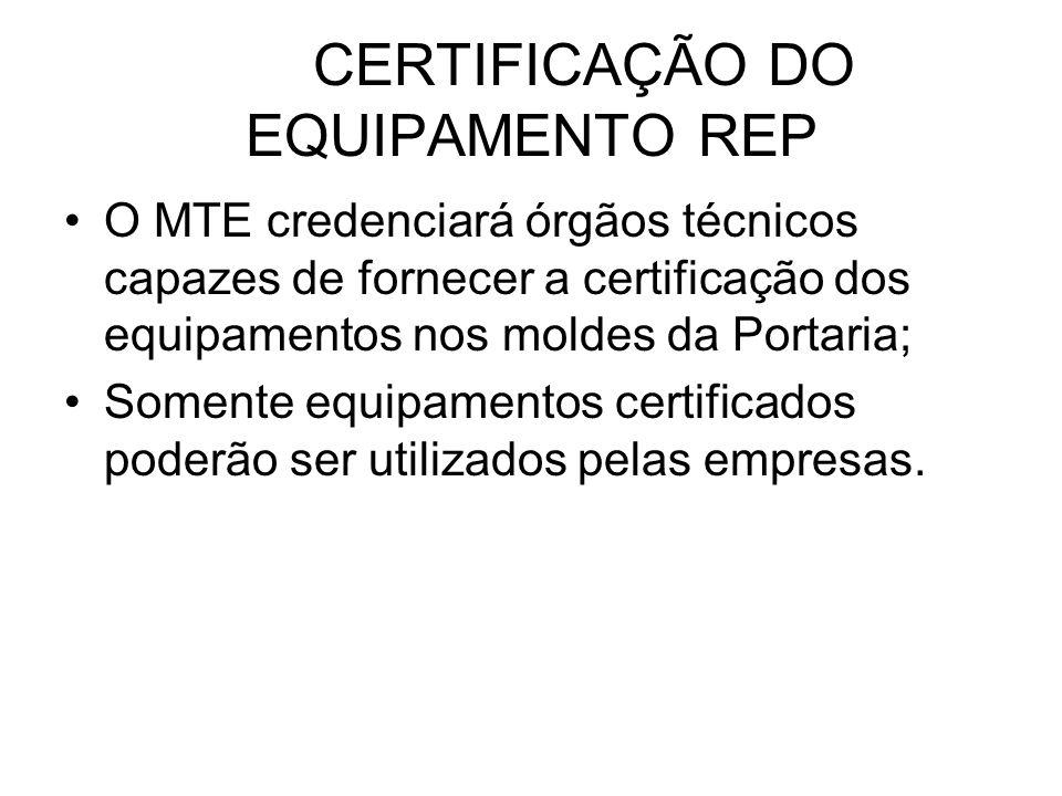 CERTIFICAÇÃO DO EQUIPAMENTO REP