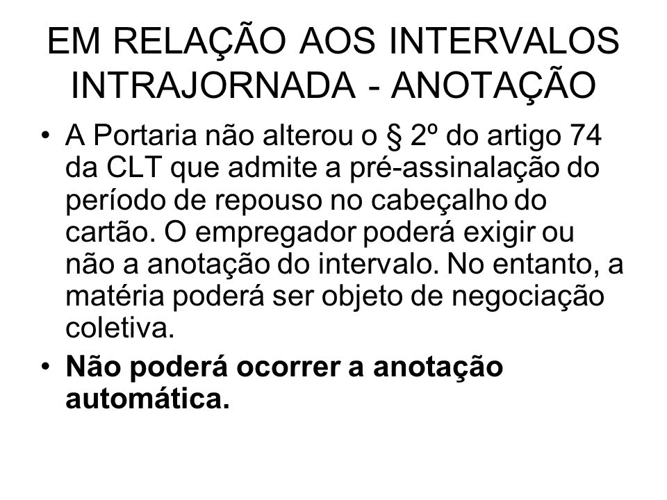 EM RELAÇÃO AOS INTERVALOS INTRAJORNADA - ANOTAÇÃO