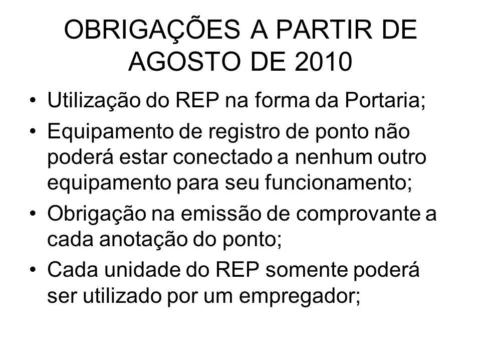 OBRIGAÇÕES A PARTIR DE AGOSTO DE 2010