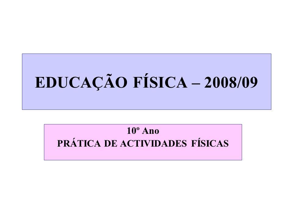 10º Ano PRÁTICA DE ACTIVIDADES FÍSICAS