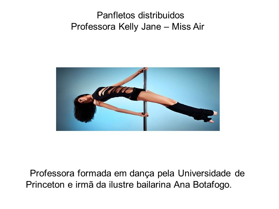 Panfletos distribuidos Professora Kelly Jane – Miss Air