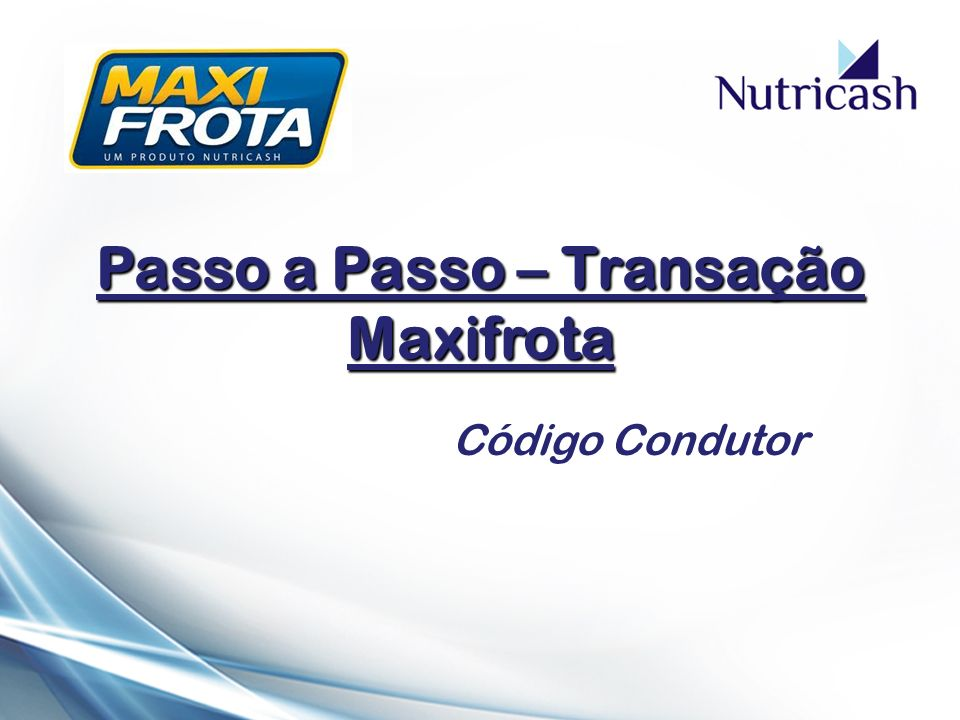 Passo a Passo – Transação Maxifrota