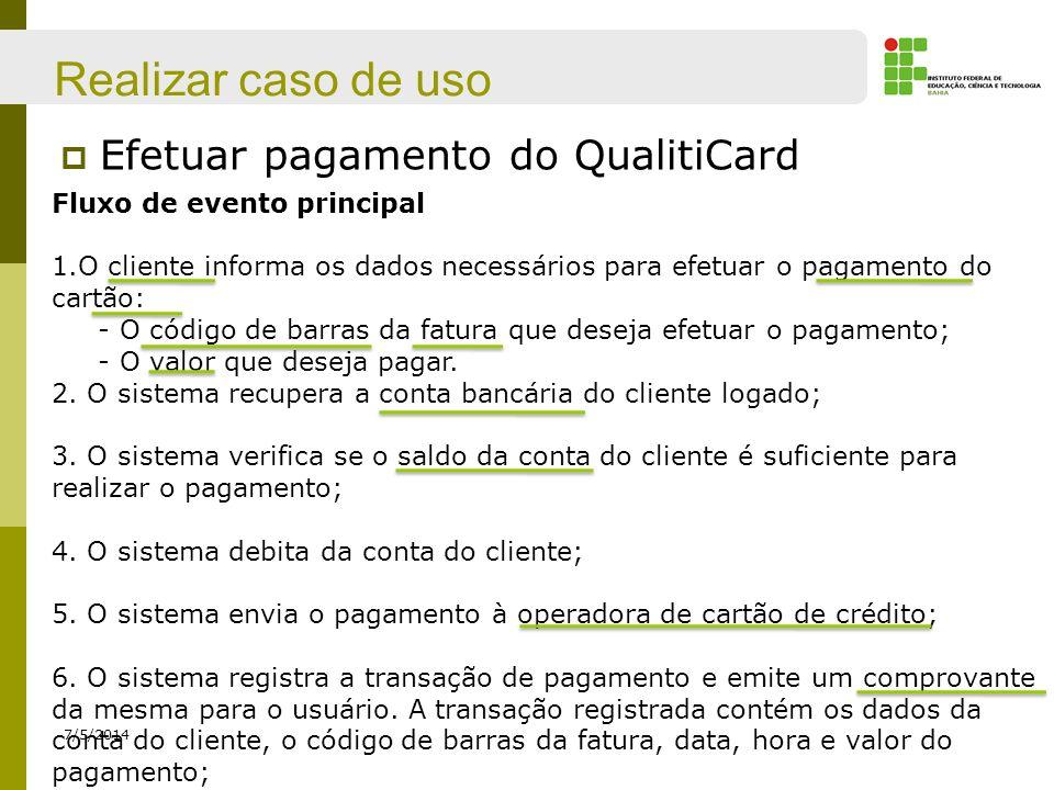 Realizar caso de uso Efetuar pagamento do QualitiCard