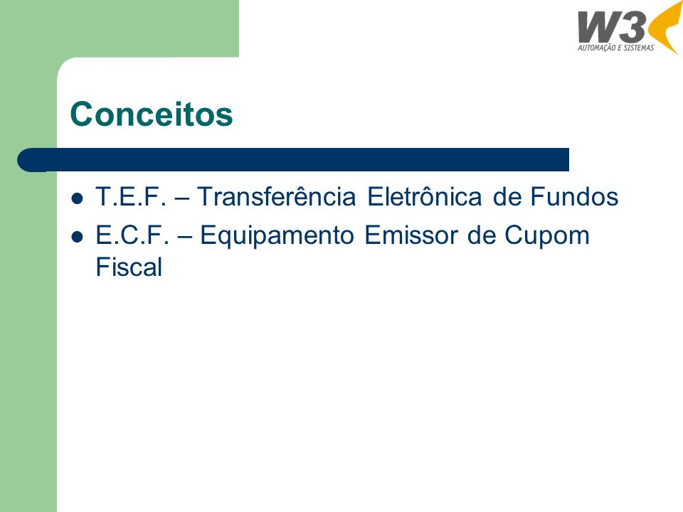 Conceitos T.E.F. – Transferência Eletrônica de Fundos