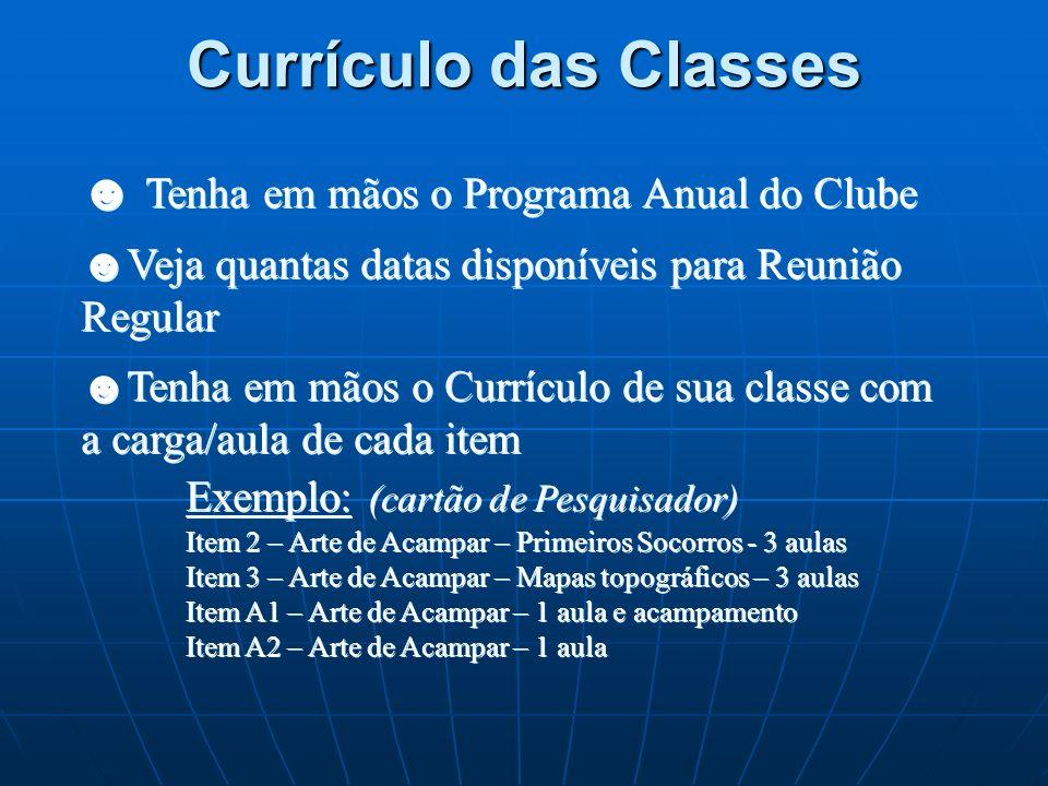 Currículo das Classes Tenha em mãos o Programa Anual do Clube