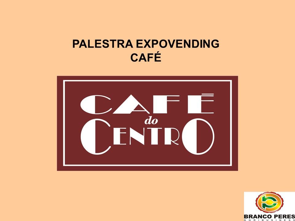 PALESTRA EXPOVENDING CAFÉ