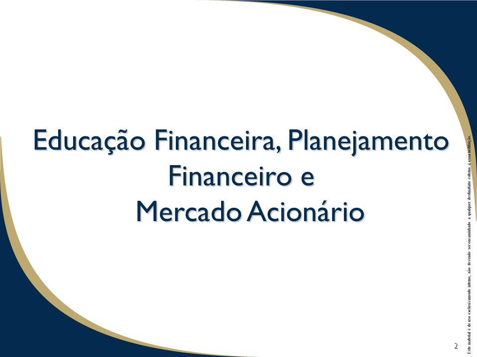 Educação Financeira, Planejamento Financeiro e Mercado Acionário