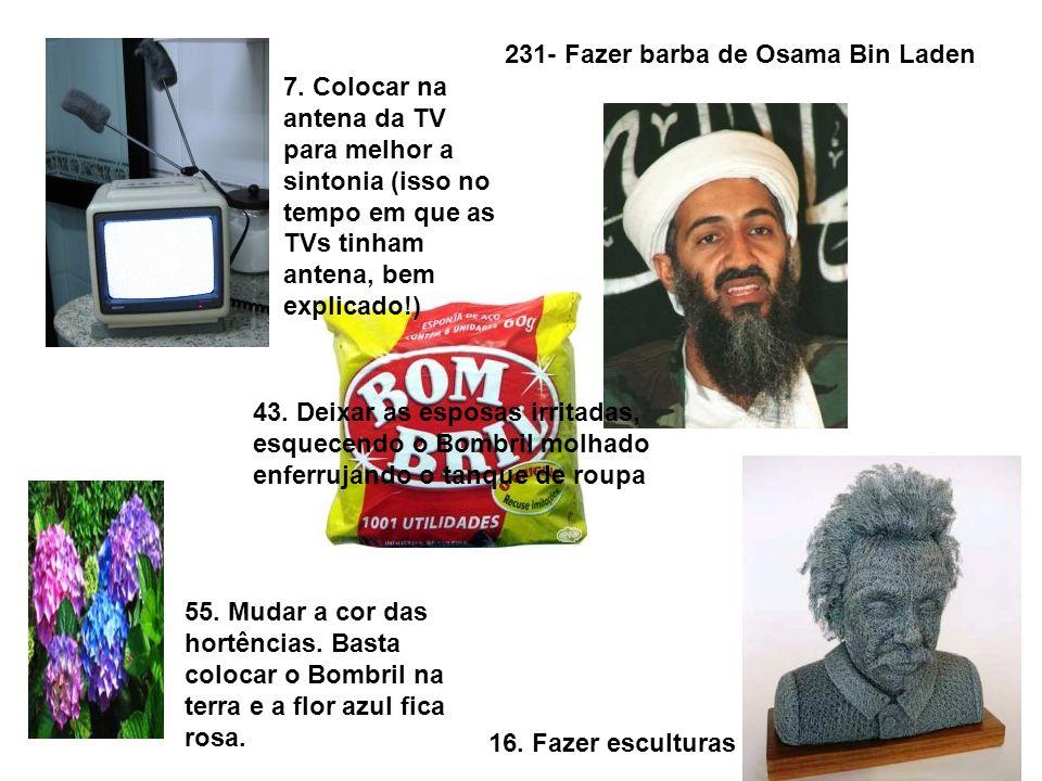 231- Fazer barba de Osama Bin Laden