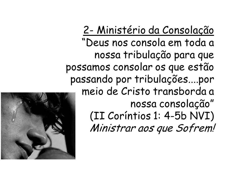 2- Ministério da Consolação