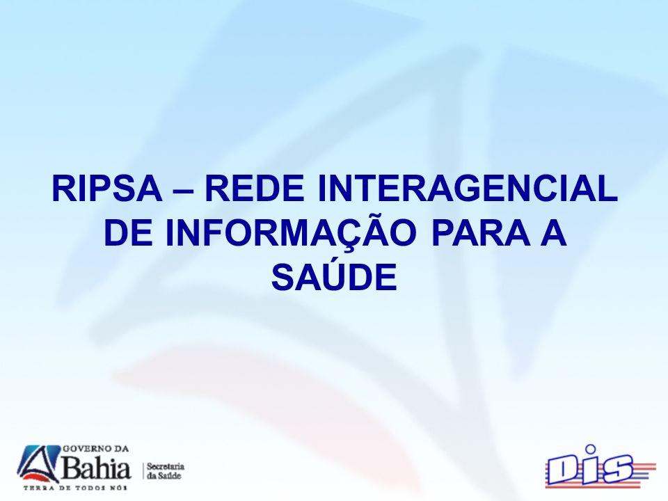RIPSA – REDE INTERAGENCIAL DE INFORMAÇÃO PARA A SAÚDE